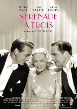 Un film de Ernst Lubitsch Avec Miriam Hopkins, Gary Cooper et Fredric March Sortie le 21 février par Splendor Films