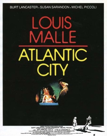 Atlantic city 1979 rŽal : Louis Malle Burt Lancaster Susan Sarandon Michel Piccoli COLLECTION CHRISTOPHEL