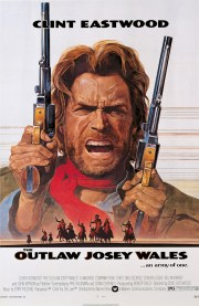 The Outlaw Josey Wales - poster