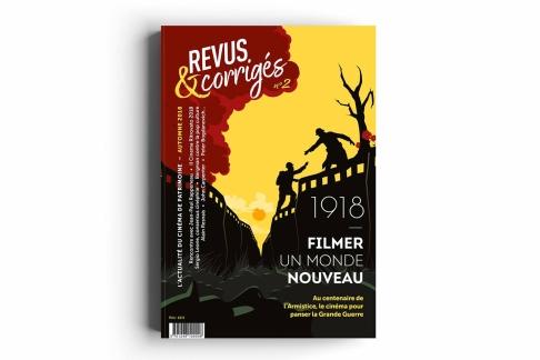 #02 automne 2018 - 1918 FILMER UN MONDE NOUVEAU