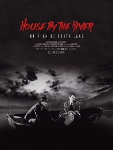 house by the river affiche